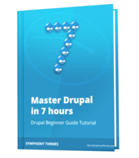 How to use Drupal in 7 hours ebook - Drupal 7 version
