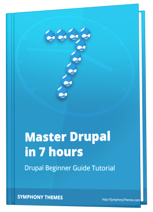 How to use Drupal - Master Drupal in 7 hours ebook cover