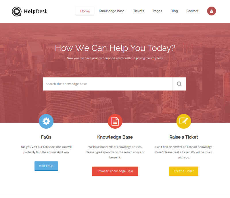 Use Helpdesk To Build Your Support System Without Any Monthly Charge